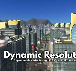 Мод Dynamic Resolution (Fixed for 1.9!) для Cities Skylines